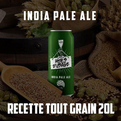 IPA Hors d'usage   Recette Tout Grain (20L)